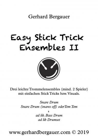 Easy Stick Tricks Ensembles